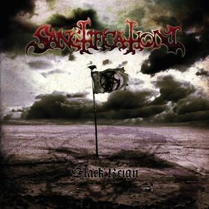 Black Reign - CD Audio di Sanctification