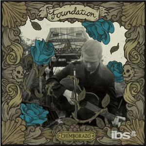 Chimborazo - Vinile LP di Foundation