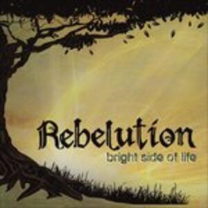 Bright Side of Life - CD Audio di Rebelution