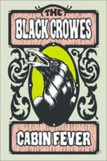 The Black Crowes. Cabin Fever - DVD