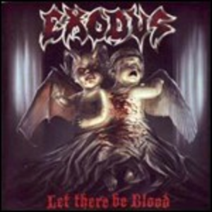 Vinile Let There Be Blood Exodus