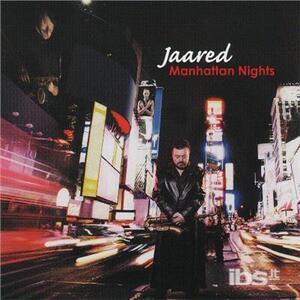 Manhattan Nights - CD Audio di Jaared