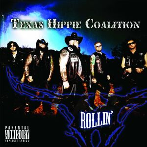 CD Rollin di Texas Hippie Coalition