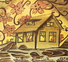 Dreamhouse - Vinile LP di Steve Poltz