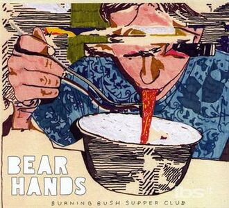 Foto Cover di Burning Bush Supper Club, CD di Bear Hands, prodotto da Cantora
