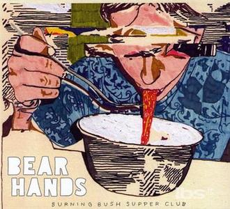 CD Burning Bush Supper Club di Bear Hands
