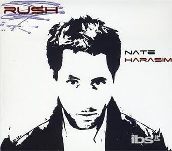 Rush - CD Audio di Nate Harasim