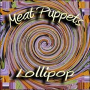 CD Lollipop di Meat Puppets