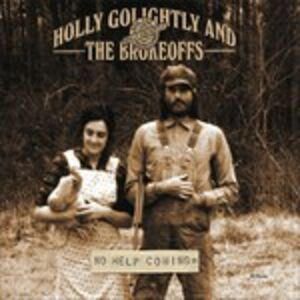 CD No Help Coming Holly Golightly , Brokeoffs