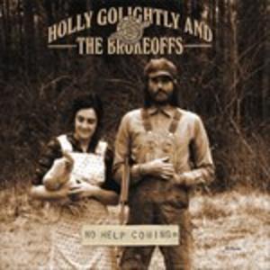 CD No Help Coming Holly Golightly , Brokeoffs