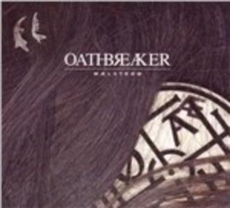 Vinile Maelstrom Oathbreaker