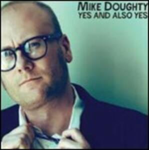 Yes and Also Yes - CD Audio di Mike Doughty