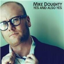 Yes and Also Yes - Vinile LP di Mike Doughty