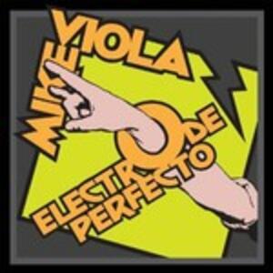 Electro De Perfecto - CD Audio di Mike Viola
