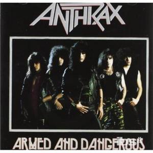 CD Armed and Dangerous di Anthrax