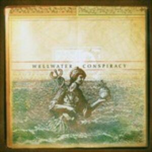 CD Wellwater Conspiracy di Wellwater Conspiracy