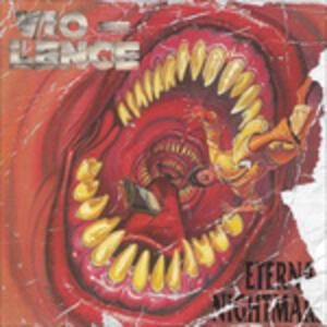 Eternal Nightmare - CD Audio di Vio-lence