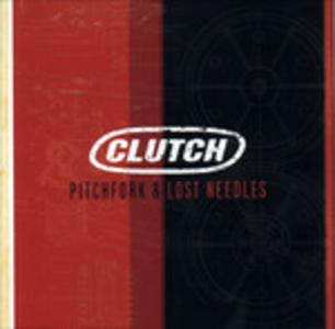 Vinile Pitchfork & Lost Needles Clutch