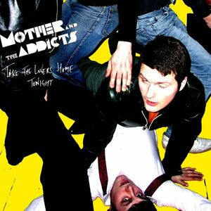 CD Take the Lovers Home Tonight di Mother and the Addicts