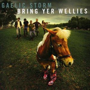 CD Bring Yer Wellies di Gaelic Storm