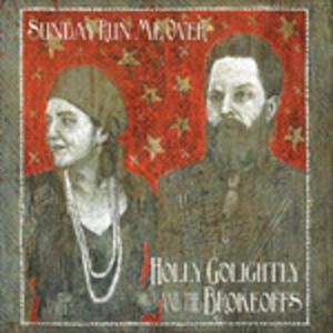 Sunday Run Me Over - Vinile LP di Holly Golightly,Brokeoffs