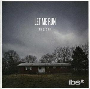 Mad-Sad - CD Audio di Let Me Run