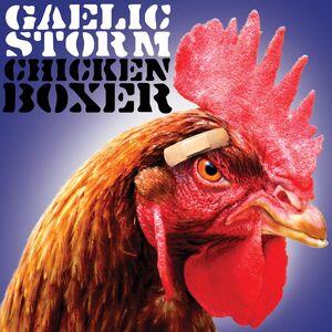 CD Chicken Boxer di Gaelic Storm