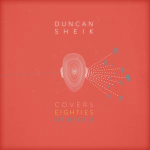 CD Covers 80's Remixed di Duncan Sheik