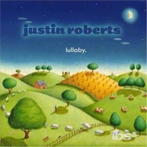 Lullaby - CD Audio di Justin Roberts