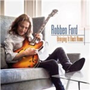 Bringing it Back Home - Vinile LP di Robben Ford