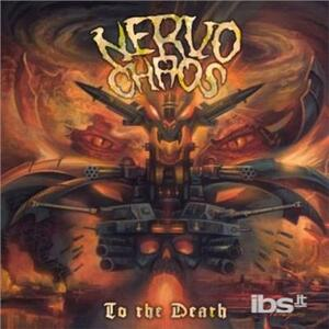 To the Death - CD Audio di Nervo Chaos
