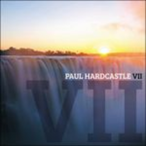 CD Paul Hardcastle Vii di Paul Hardcastle