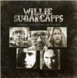 CD Willie Sugarcapps di Willie Sugarcapps