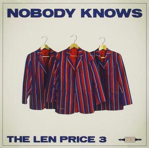 Nobody Knows - Vinile LP di Len Price 3