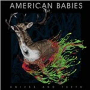 CD Knives and Thieves di American Babies