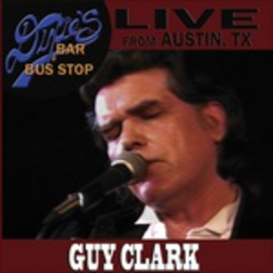 CD Live from Dixie's Bar - Bus Stop di Guy Clark