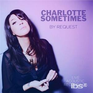 By Request - CD Audio di Charlotte Sometimes