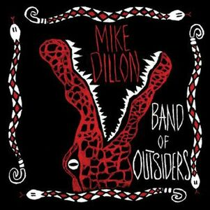 CD Band Of Outsiders di Mike Dillon