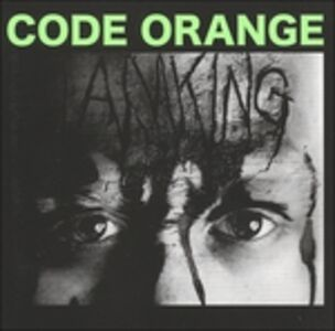 CD I Am King di Code Orange Kids