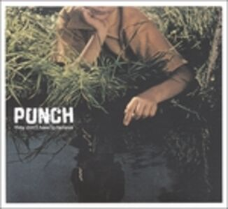CD They Don't Have to Believe di Punch