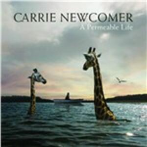 A Permeable Life - CD Audio di Carrie Newcomer