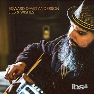 CD Lies and Wishes di Edward David Anderson