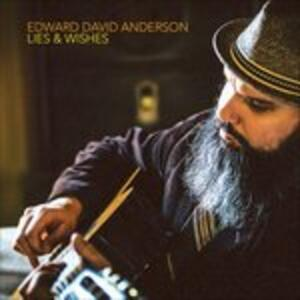 Lies and Wishes - Vinile LP di Edward David Anderson