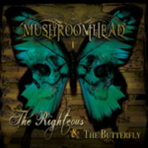 CD Righteous & the Butterfly di Mushroomhead
