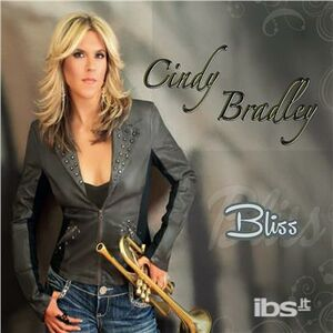 Foto Cover di Bliss, CD di Cindy Bradley, prodotto da Trippin & Rhythm