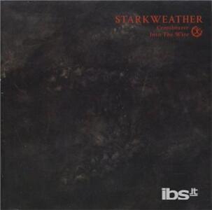 Crossbearer. Into the Wire - CD Audio di Starkweather