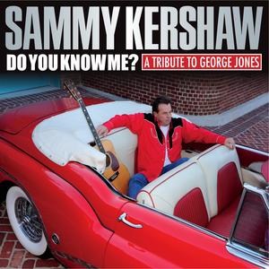 CD Do You Know Me? di Sammy Kershaw