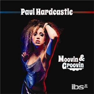 Vinile Moovin & Groovin Paul Hardcastle