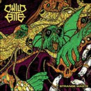 Strange Waste - CD Audio di Child Bite
