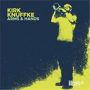 Foto Cover di Arms & Hands, CD di Kirk Knuffke, prodotto da Royal Potato
